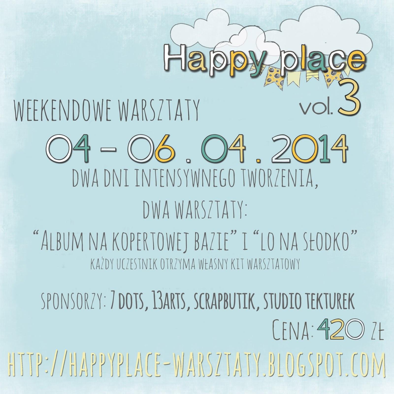 http://happyplace-warsztaty.blogspot.com/2014/02/happy-place-vol-3.html