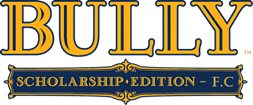 Bully Scholarship Edition - F.C