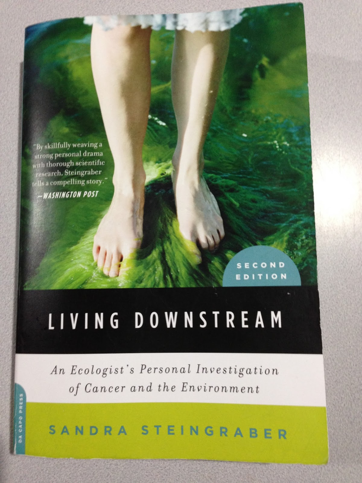 To Love What Is Mortal: Living Downstream, Breathing Air, Drinking ...
