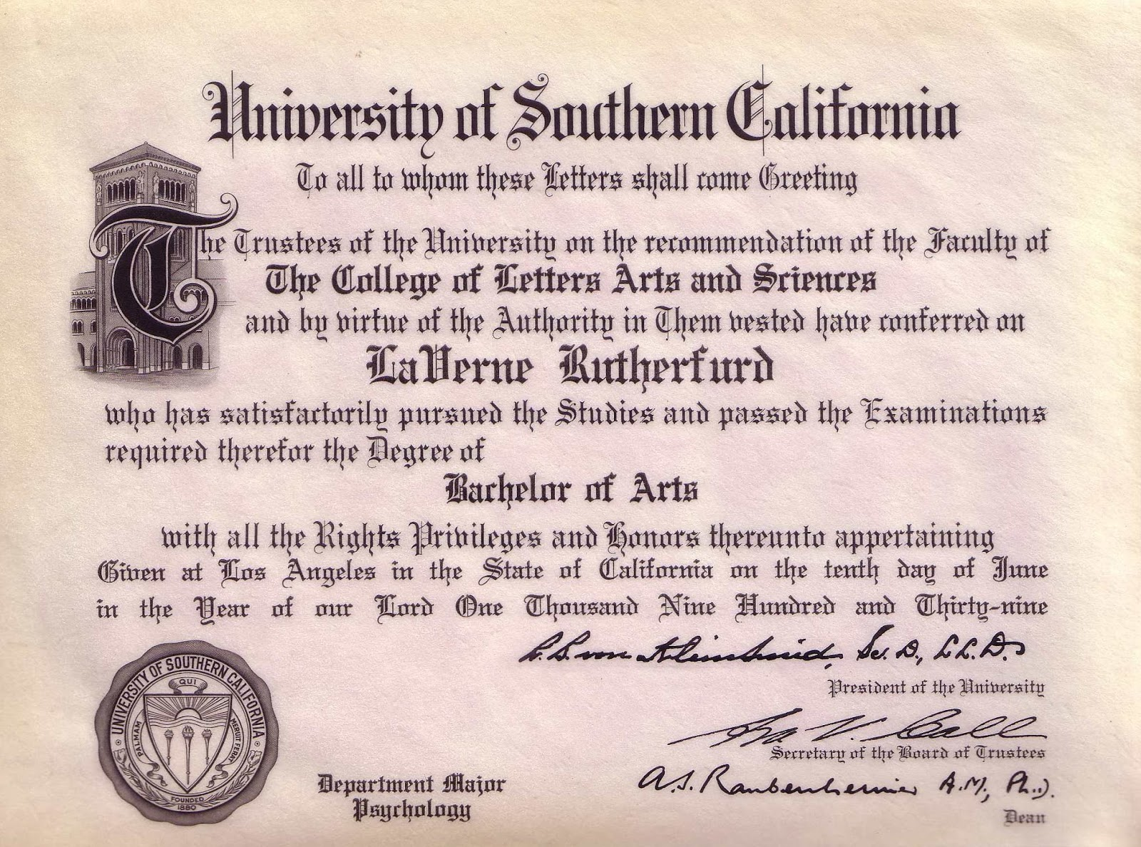 know their stories grandma s university diploma laverne rutherfurd received her diploma from the university of southern california on 10 1939 she graduated a bachelor of arts from the college