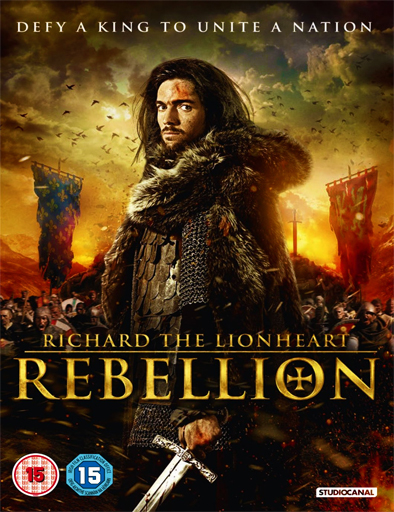 Ver Richard the Lionheart: Rebellion (2015) Online
