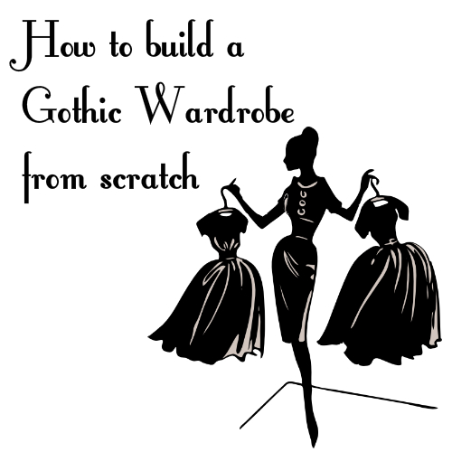 The everyday goth building a goth wardrobe from scratch building a goth wardrobe from scratch solutioingenieria Images