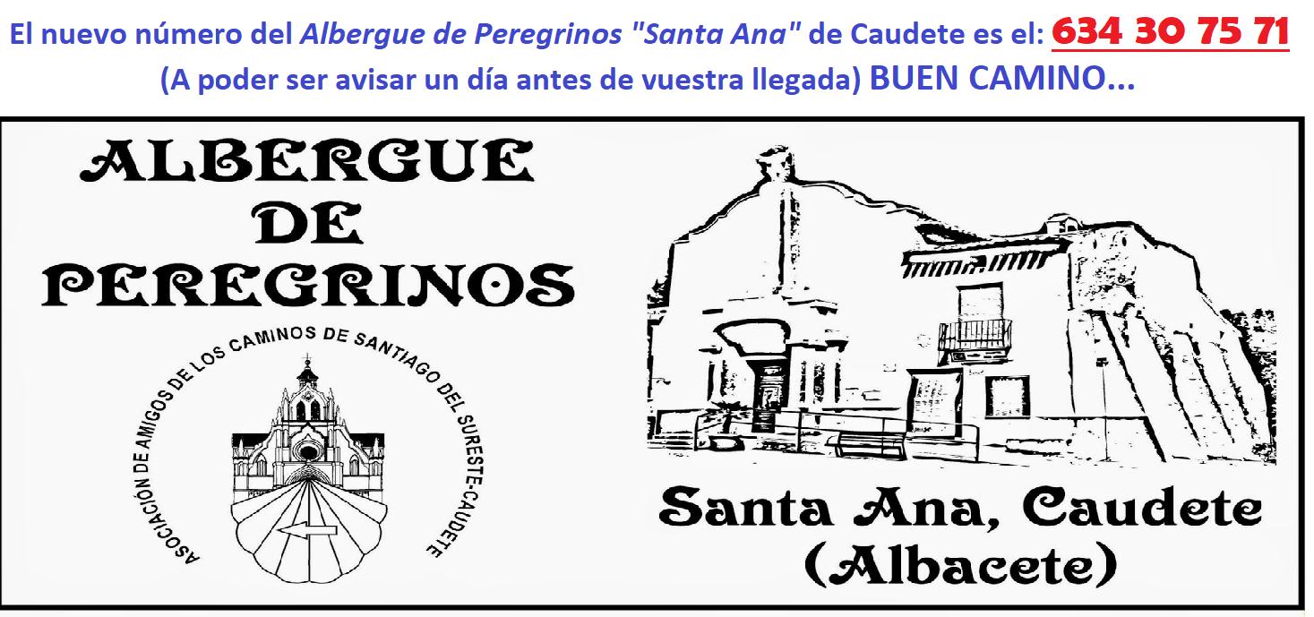 "Nº DE TELÉFONO ALBERGUE DE PEREGRINOS ""SANTA ANA"" DE CAUDETE"