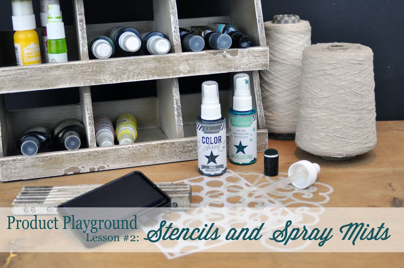 Product Playgroun Stencils and Spray Mists Lesson and Video by Jen Gallacher http://www.bigpictureclasses.com/classes/product-playground-02