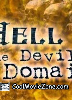 Hell: The Devil's Domain (2004)