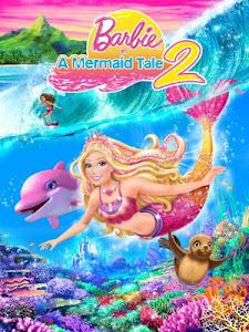 Barbie in a Mermaid Tale 2 Poster