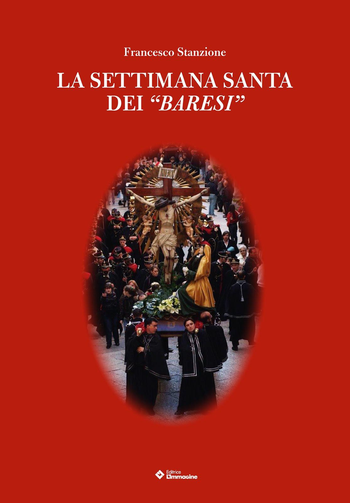 """La Settimana Santa dei """"baresi"""""""