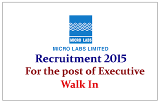 Micro Lab Limited Recruitment 2015 for the post Officer / Executive