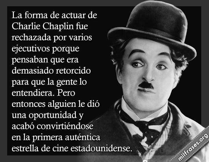 historias de motivaciones y superación personal, fracasos de los famosos, Charlie Chaplin actor cómico estadounidense, fracasos de famosos de la historia