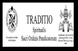 TRADITIO/ Por un fraile de la Orden de Predicadores