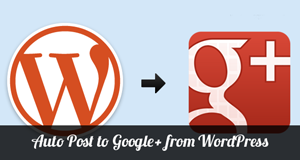 Google Plus Automated Posting