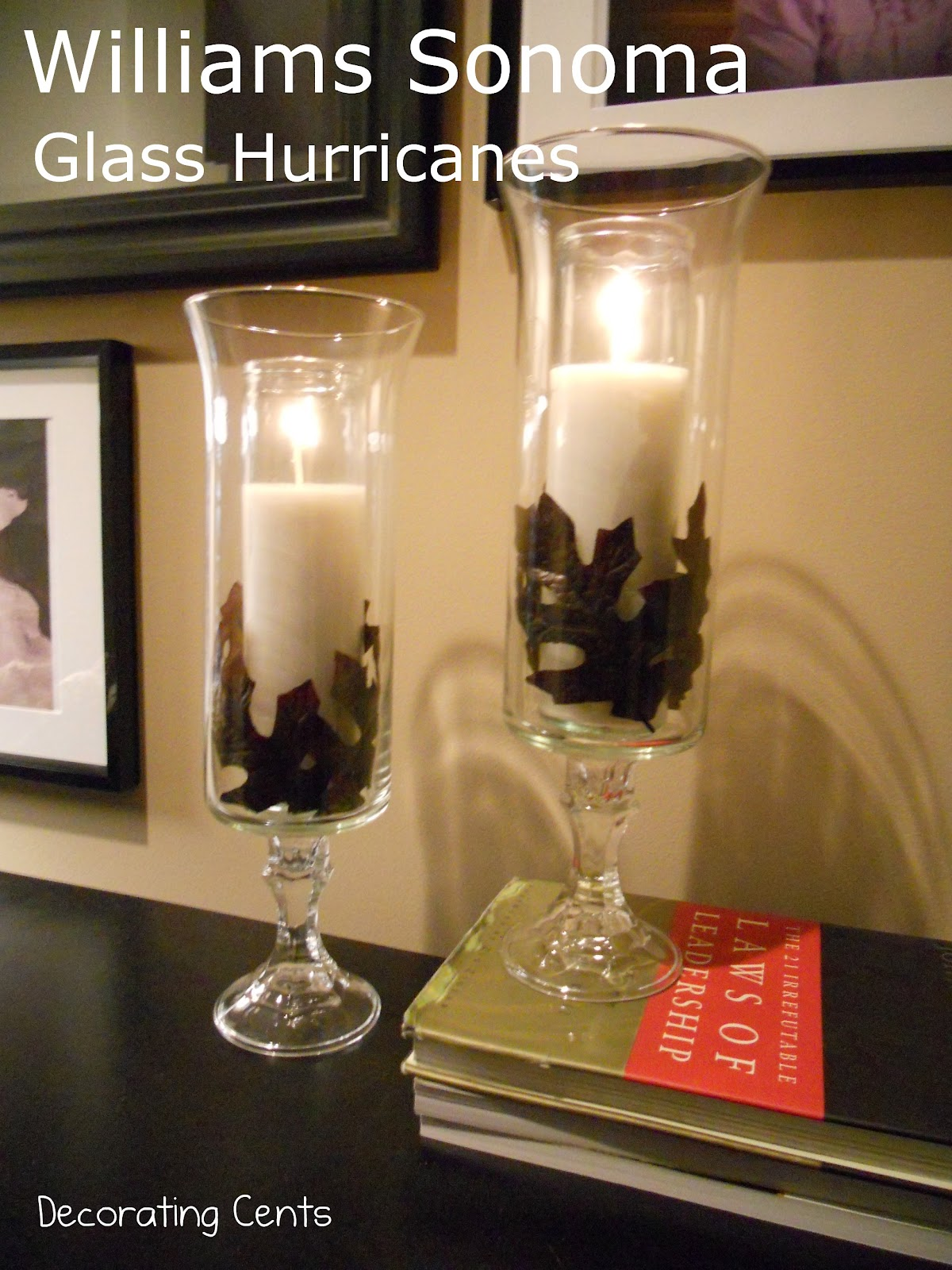 Decorating Cents: Williams Sonoma Inspired Fall Glass Hurricanes
