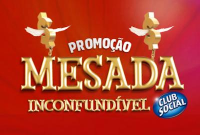 PROMOÇÃO MESADA INCONFUNDIVEL CLUB SOCIAL | WWW.CLUBSOCIAL.COM.BR