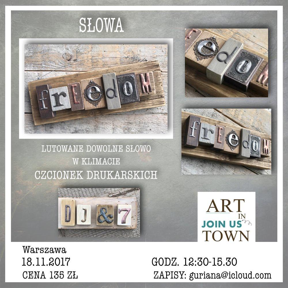 Lutowane SŁOWA - warsztaty na Art in Town w Warszawie