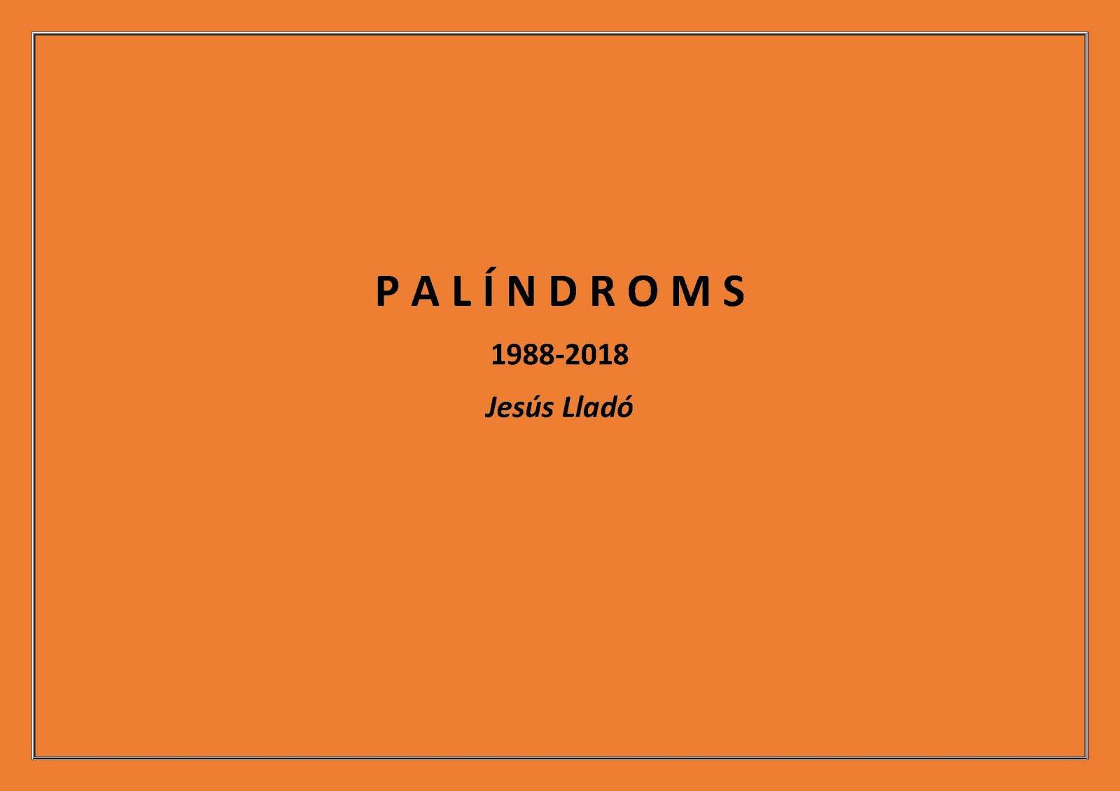 PALÍNDROMS 1988-2018
