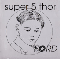 Super 5 Thor - Ford (1995, Echostatic/Space Baby)