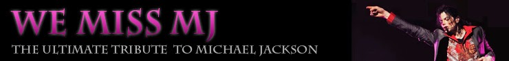 We Miss Michael Jackson Video Blog