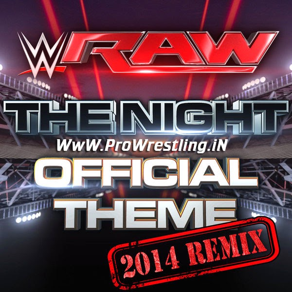 "Music » Download WWE Monday Night RAW Official Theme ""The Night - 2014 Remix"" By ""CFO$"" Free mp3"