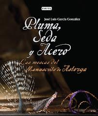 PLUMA, SEDA Y ACERO. Las Moscas del Manuscrito de Astorga...