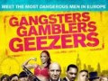 Download Film Gangster Gamblers and Geezzers (2016) HDRip Subtitle Indonesia