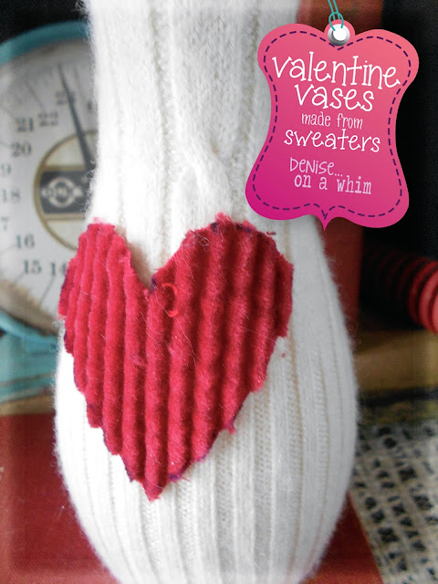 Sweaters and Hearts Vase via http://deniseonawhim.blogspot.com