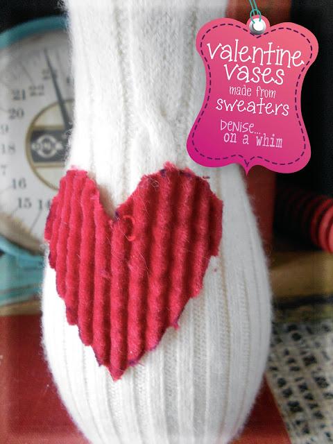 Sweaters and Hearts Vase via http://deniseonawhim.blogspot.com