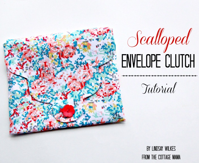 Scalloped Envelope Clutch ~ Free Pattern and Tutorial - The Cottage Mama