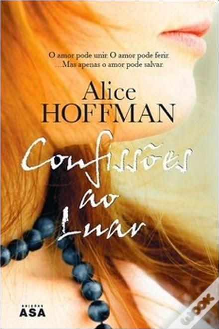 Alice Hoffman_Confissões ao Luar_