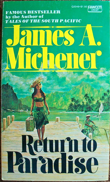Return to Paradise, Michener, James A.