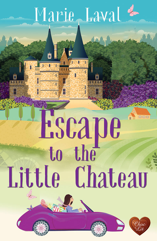 ESCAPE TO THE LITTLE CHATEAU