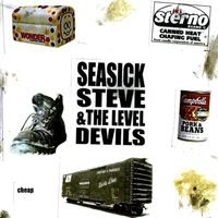 Cheap by Seasick Steve and the Level Devils (2007)
