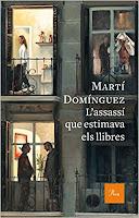 'L'assassí que estimava els llibres' de Martí Domínguez