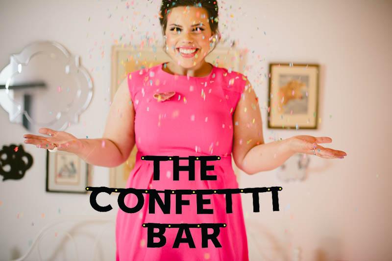 The Confetti Bar; Jessica Serra Huizenga
