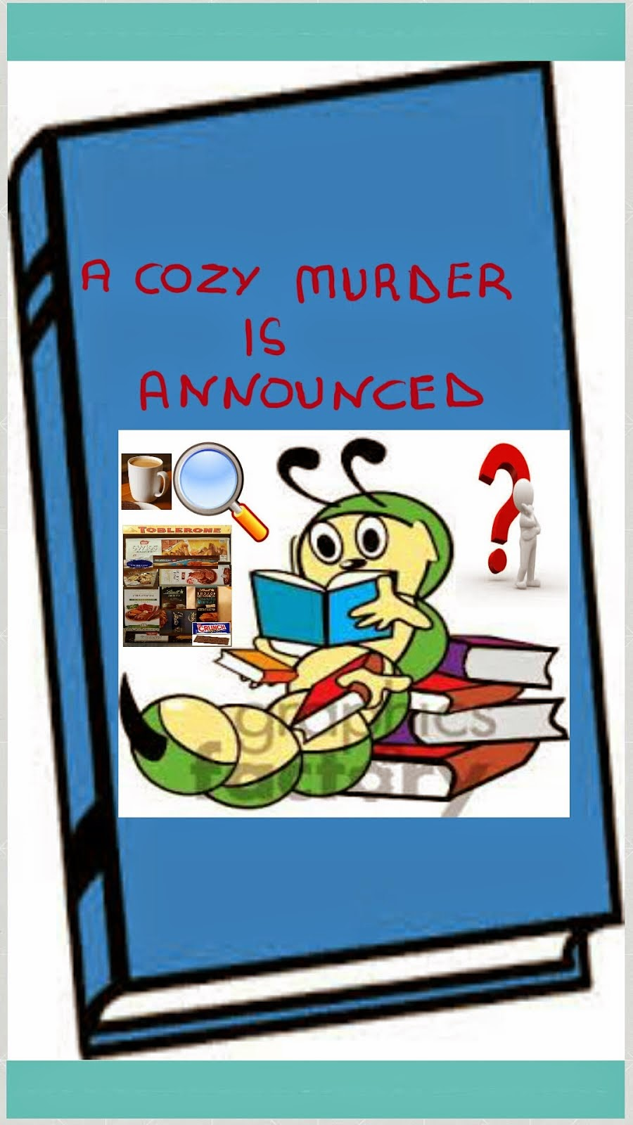 A COZY MURDER IS ANNOUNCED