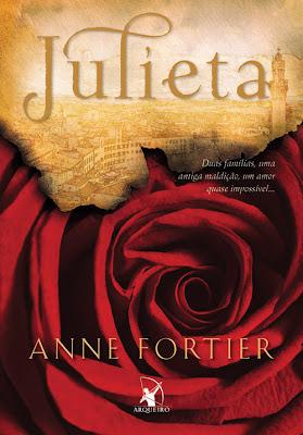 """Capa do livro """"Julieta"""" de Anne Fortier"""