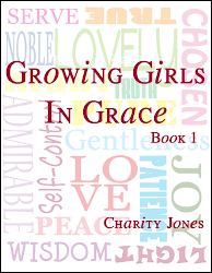 Growing Girls In Grace, Book 1
