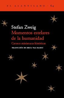 Momentos estelares de la humanidad Stefan Zweig