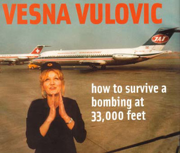 Top 10 People Who Survived Against The Impossible Odds Vesna Vulovic