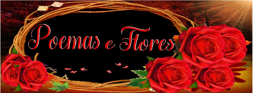 Poemas e Flores
