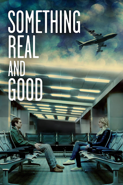 Something Real and Good (2013) ταινιες online seires oipeirates greek subs