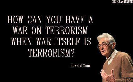 Howcanyouhaveawaronterrorismwhenwaritselfisterrorism - English Literature Competition January 2015