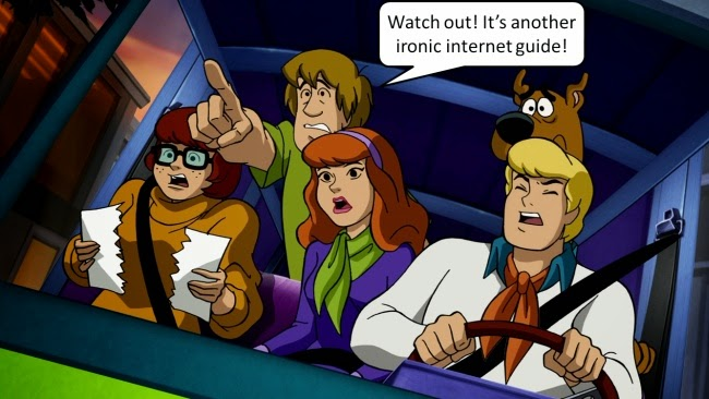 Scooby-Doo: Watch out! It's another ironic internet guide!