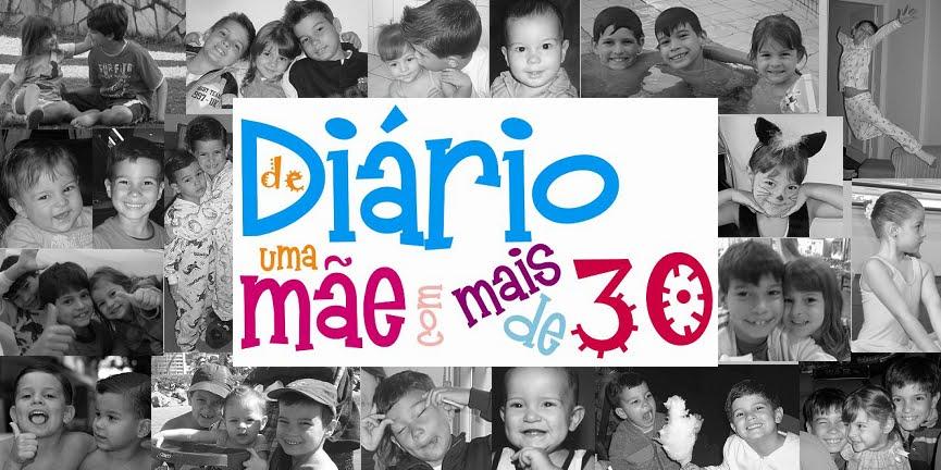 """""""Diário de uma MÃE com mais de 30"""""""
