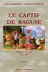 Le captif de Raguse