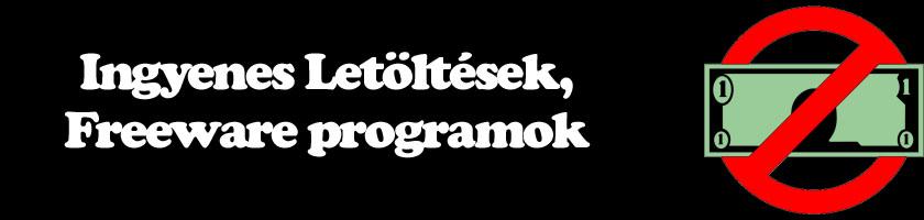 Ingyenes Letöltések - Freeware programok