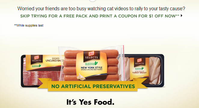 21 Food Beverage Printable Coupons besides Hot Dogs besides Blt Dogs 110596 together with Safelite Auto Glass Micah likewise Oscar Mayer Selects Hot Dogs Coupon 11 Hot. on oscar mayer selects turkey dogs