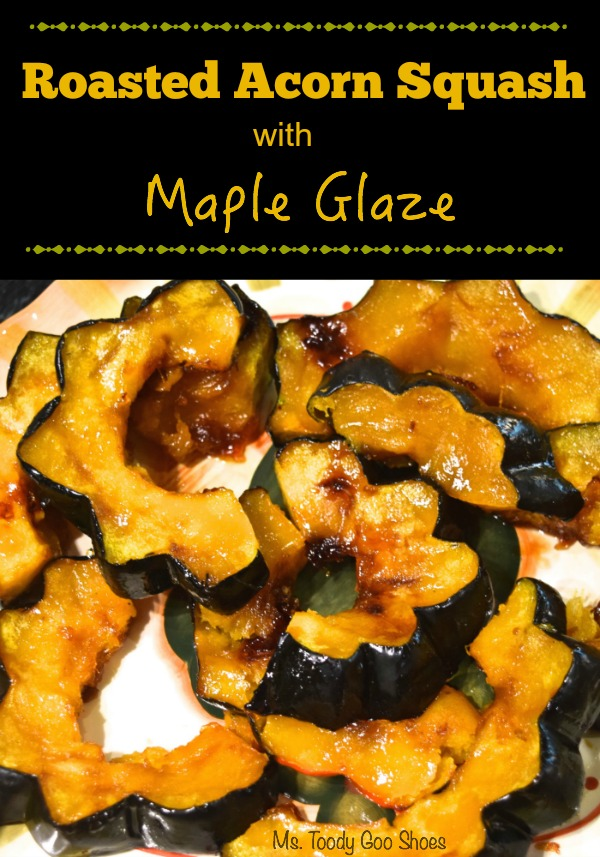 Roasted Acorn Squash with Maple Glaze --- mstoodygooshoes.blogspot.com
