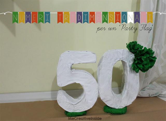 tutorial diy numeri tridimensionali per un party flag compleanno 50 anni ME creativeinside