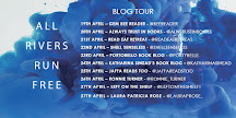 All Rivers Run Free Blog Tour
