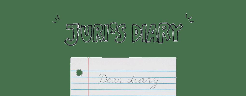 JURI'S DIARY